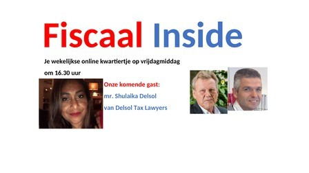 Fiscaal Inside met Shulaika Delsol over Curacao